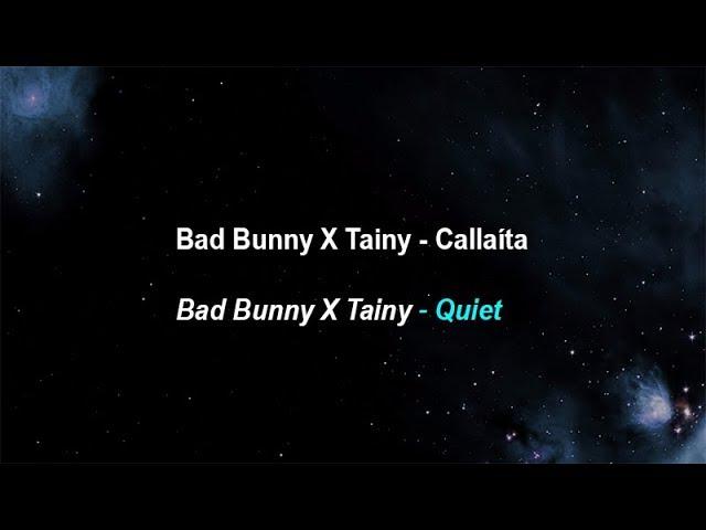 Bad Bunny , Tainy  -  Callaita