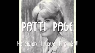 Hallelujah I Love Him So (1964)-Patti Page