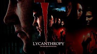 Lycanthropy  Full Horror Movie