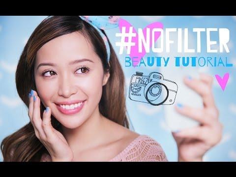 #NoFilter Beauty Tutorial