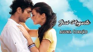 José Augusto 💘Aguenta Coração