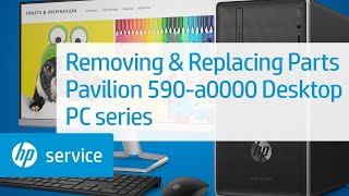 HP Pavilion 590-a0000 Desktop PC series Teardown | HP Computers | HP