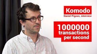 Komodo Platform. 1 million transactions per second. Daniel Pigeon, interview.