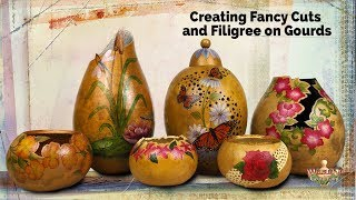 Tutorial: Creating Fancy Cuts And Filigree On Your Gourds