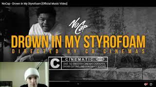 "Nocap - ""Drown in my Styrofoam"" (VIDEO REACTION)"