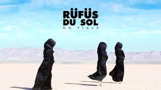 RÜFÜS DU SOL | No Place [LyricsLetra]