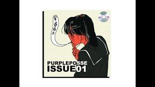 PURPLEPOSSE - ISSUE 01 [Full BeatTape]