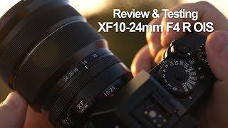 Review & Testing Fuji XF10-24mm f4 R OIS - in 4k