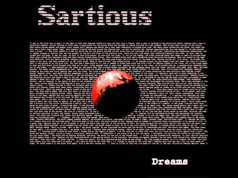 3. Dreams - Sartious