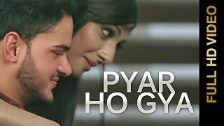 Pyar Ho Gya  Chandan Maan