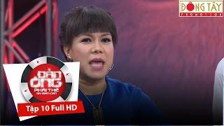 ĐÀN ÔNG PHẢI THẾ MÙA 2 | TẬP 10 FULL HD (11/11/2016)
