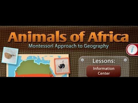 Montessori Education Animals of Africa A Montessori Approach to Geography iPad App Review
