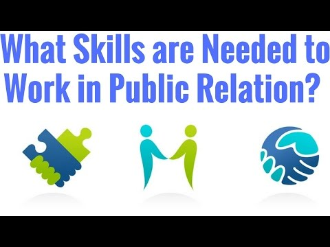 What Skills Are Needed to Work in Public Relation? - YouTube