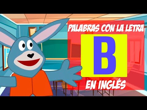 Cosas Que Empiecen Con La Letra B En Ingles - Cosas Calientes