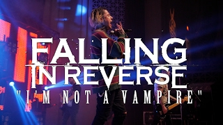 """Falling In Reverse - """"I'm Not A Vampire"""" (Live)   HD"""