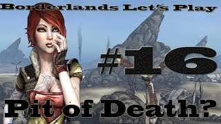 Pit of death - Borderlands Let's Play Episode 16