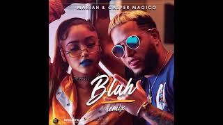 Blah #Remix   Mariah ❌ Casper Magico