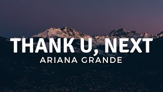Ariana Grande - thank u, next ( Lyrics)
