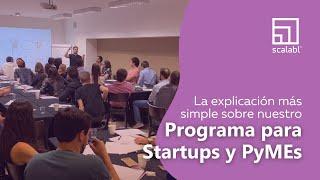 Scalabl en una palabra: la explicación más simple sobre nuestro Programa para Startups y PyMEs