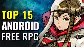 Top 15 Best FREE Android RPGs