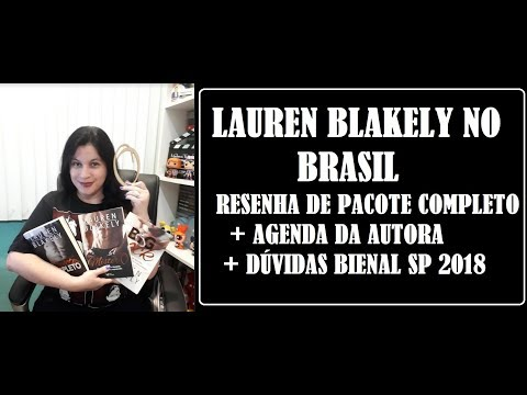 PACOTE COMPLETO I RESENHA  + ESPECIAL LAUREN BLAKELY NO BRASIL