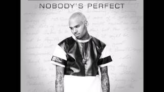 Chris Brown - Nobody's Perfect (Official Audio)