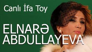Elnarə  Abdullayeva Canlı İfa Toy  2017 yeni