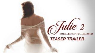 Julie 2 - Teaser Trailer