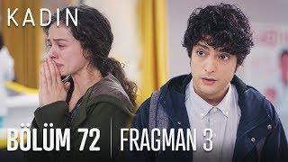 Kadın 72. Bölüm 3. Fragmanı
