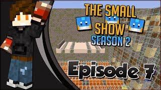 [Minecraft Gameshow] The Small Show Season 2 [7] - Breakthrough Battle!