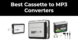 Best Cassette To Mp3 Converters In 2020