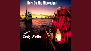 Born on the Mississippi