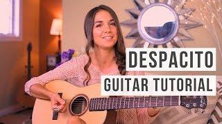 Despacito - Luis Fonsi, Daddy Yankee ft. Justin Bieber // EASY Guitar Tutorial