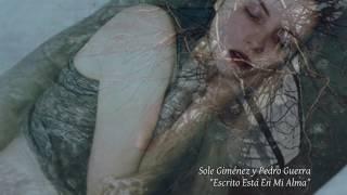 Sole Giménez y Pedro Guerra - Escrito Está En Mi Alma