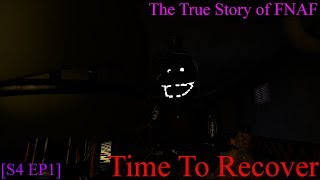 The True Story of FNAF [S3 EP4] The Start of A Battle - Xman 723