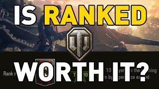 World of Tanks || is Ranked Worth it?