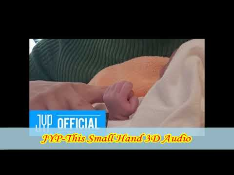 JYP-This Small Hand(Full) 3D Audio
