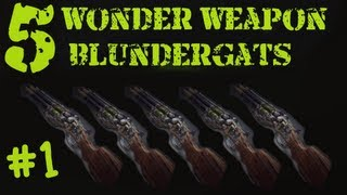 5 BLUNDERGATs in Mob of the Dead at the Same Time!! Wonder Weapons #1 TUTORIAL Black Ops 2 Zombies