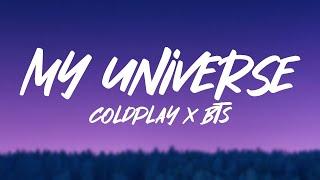 Coldplay X BTS - My Universe (Lyrics)