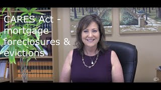 CARES Act and your home - foreclosure & eviction are stopped for now