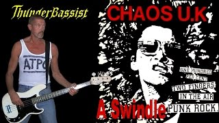 A Swindle - Chaos U.K., bass cover.