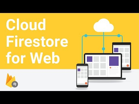 Liked on YouTube: Getting Started With Cloud Firestore on the Web
