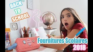 MES FOURNITURES SCOLAIRES 2018- BACK TO SCHOOL #2