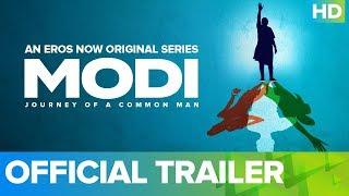Modi - Journey Of A Common Man   Ashish Sharma   Umesh Shukla   An Eros Now Original Series  