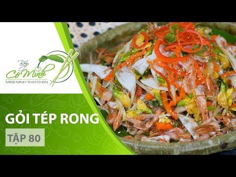 Bếp Cô Minh   Tập 80 - Hướng dẫn cách làm món Gỏi Tép Rong Hoa Đồng Nội