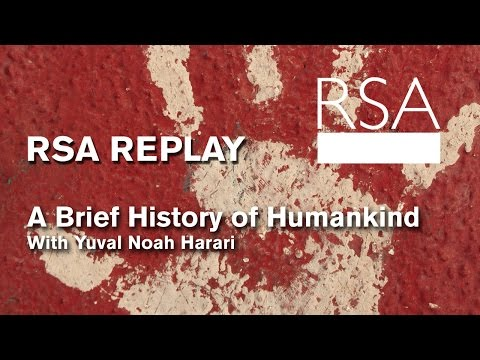 RSA Replay: A Brief History of Humankind (2014)