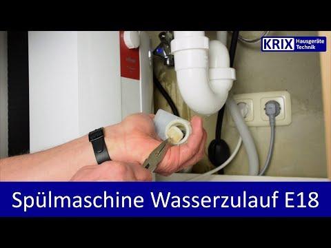E18 Geschirrspüler zieht kein Wasser - Zulauffehler - Siemens, Neff, Constructa