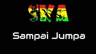Sampai Jumpa - Endang Soekamti Versi SKA Reggae
