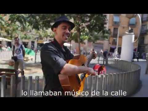 El Blues del Músic de Carrer (subttítulos español)