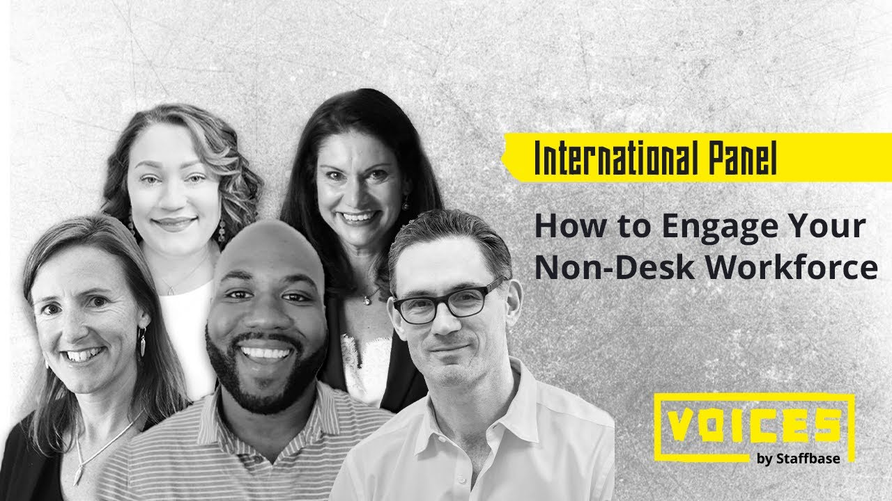 How to Engage Your Non-Desk Workforce: An International Panel